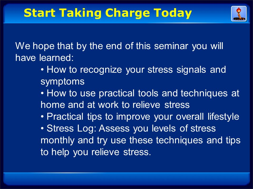 Start Taking Charge Today