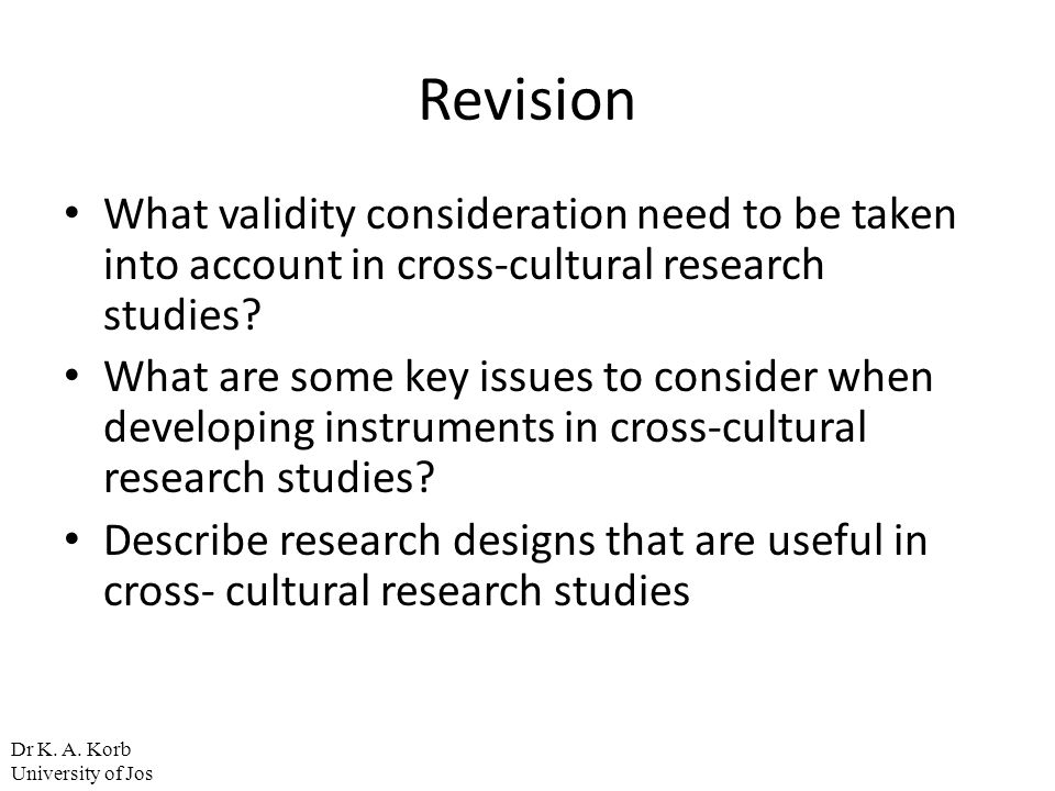 Revision What validity consideration need to be taken into account in cross-cultural research studies