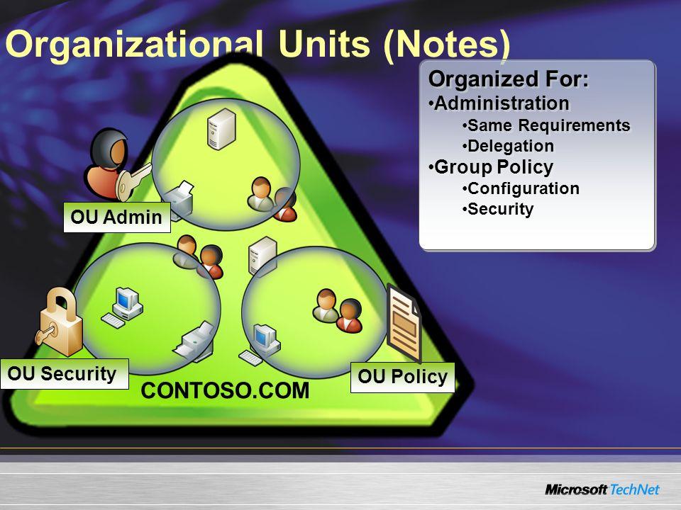 Organizational Units (Notes)