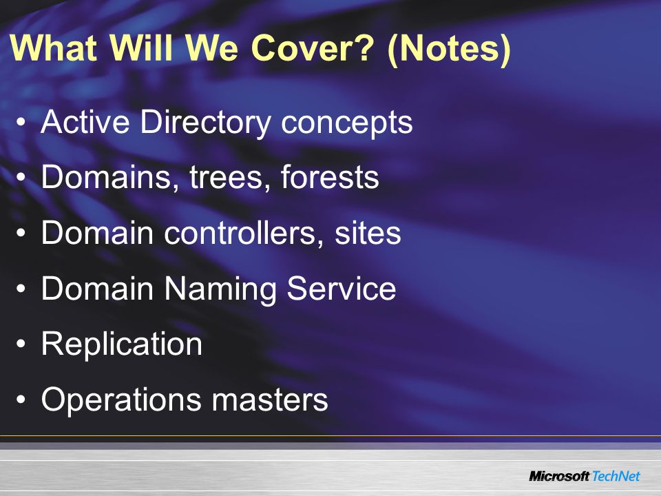 What Will We Cover (Notes)