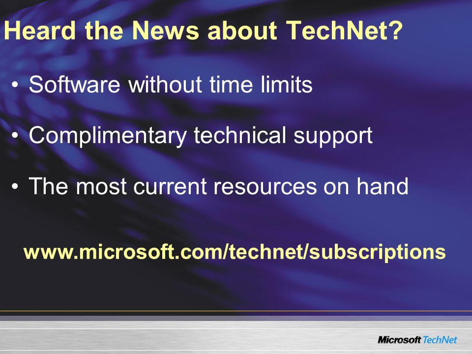 Heard the News about TechNet