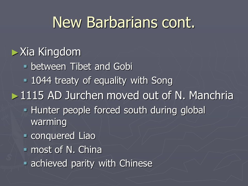 New Barbarians cont. Xia Kingdom