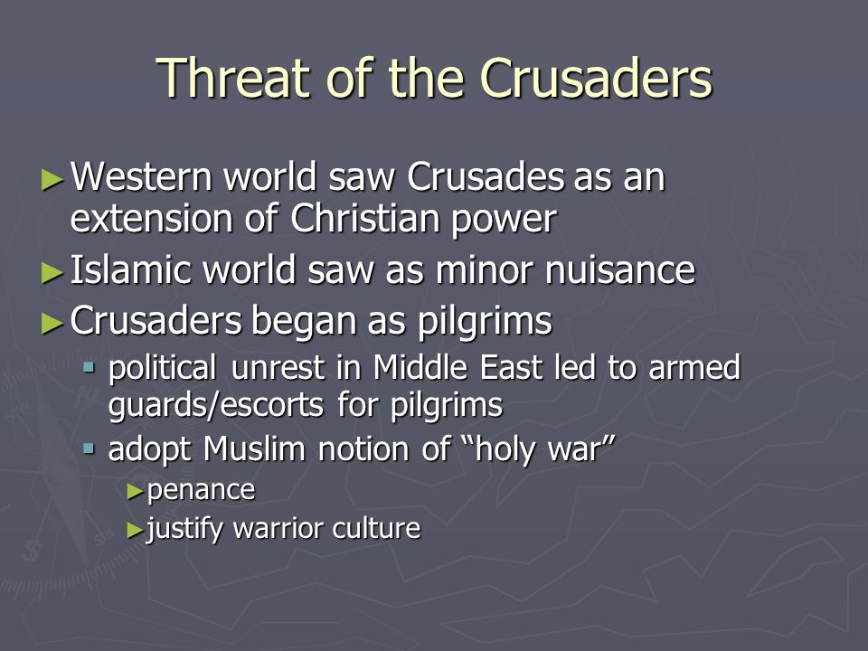 Threat of the Crusaders