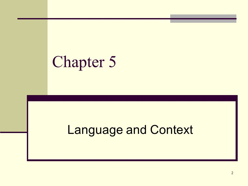 Chapter 5 Language and Context