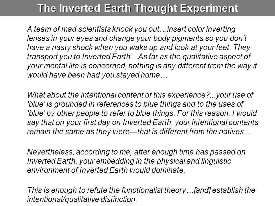The Inverted Earth Thought Experiment