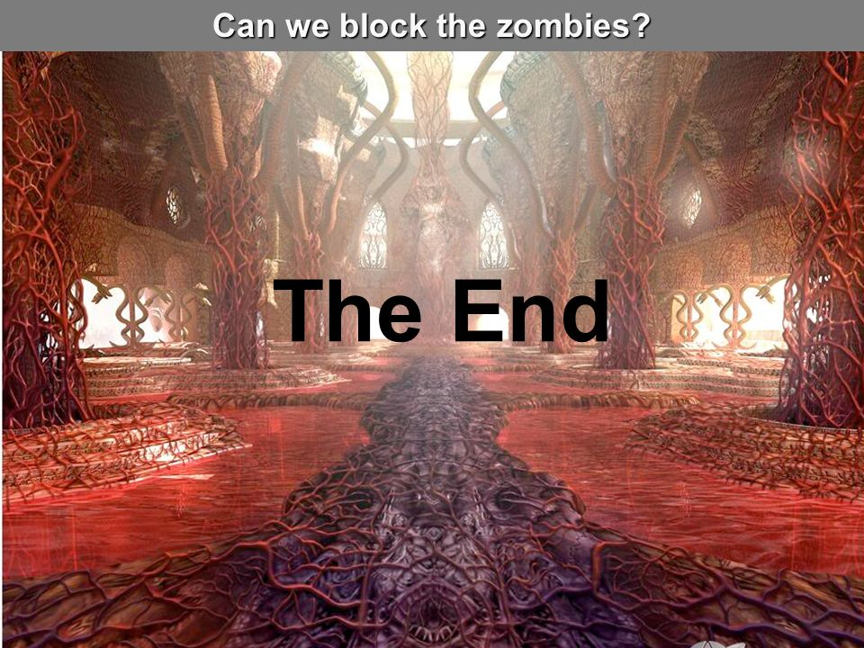 Can we block the zombies