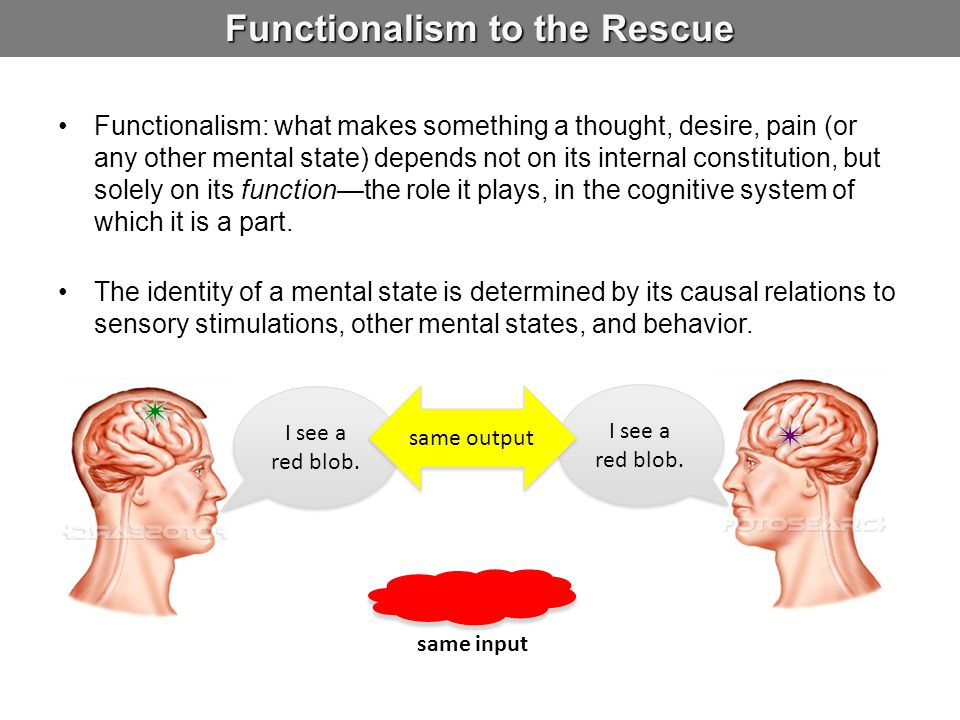 Functionalism to the Rescue