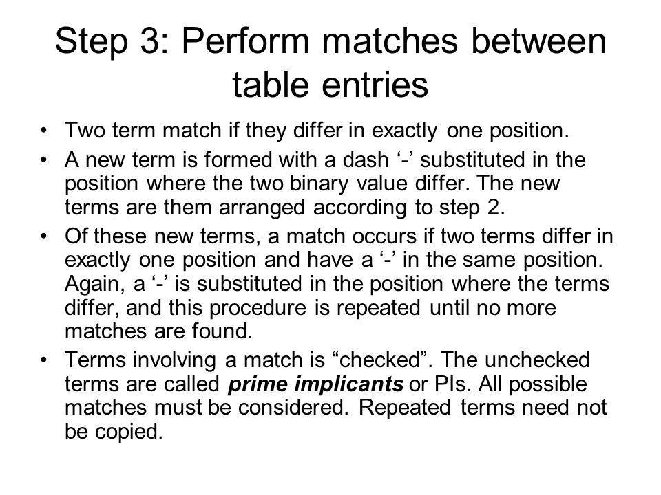 Step 3: Perform matches between table entries