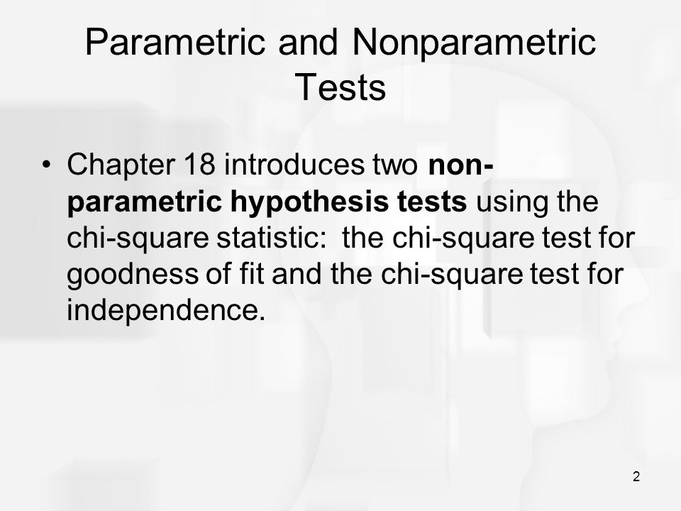 Parametric and Nonparametric Tests