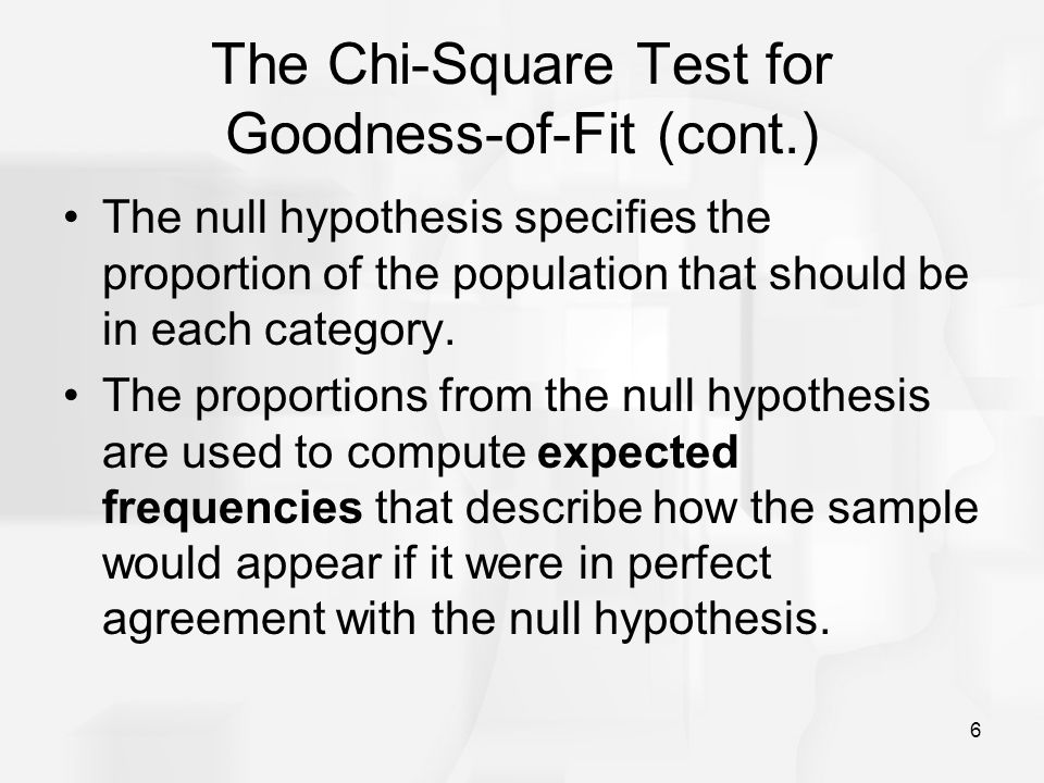 The Chi-Square Test for Goodness-of-Fit (cont.)