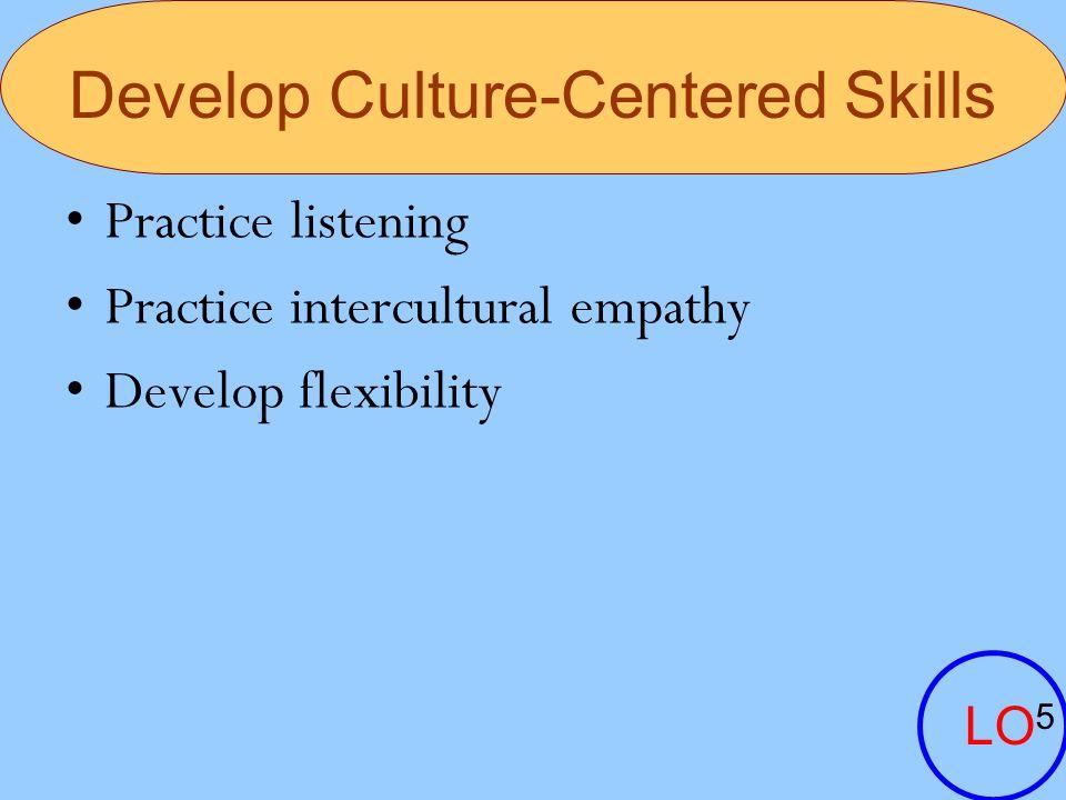 Develop Culture-Centered Skills