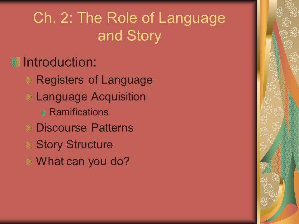 Ch. 2: The Role of Language and Story