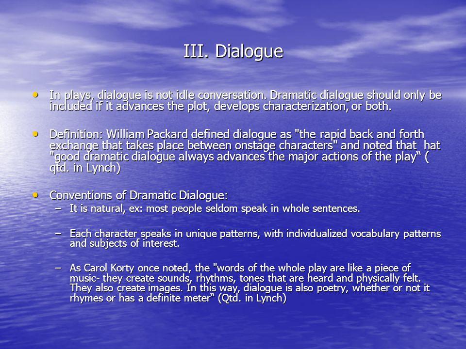 III. Dialogue