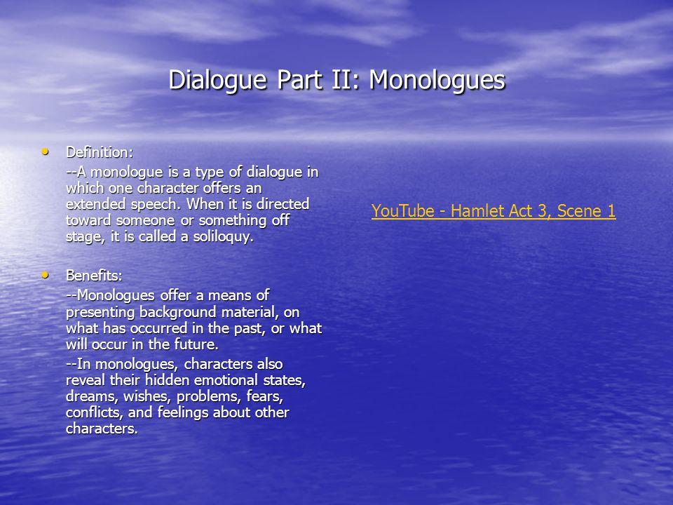 Dialogue Part II: Monologues