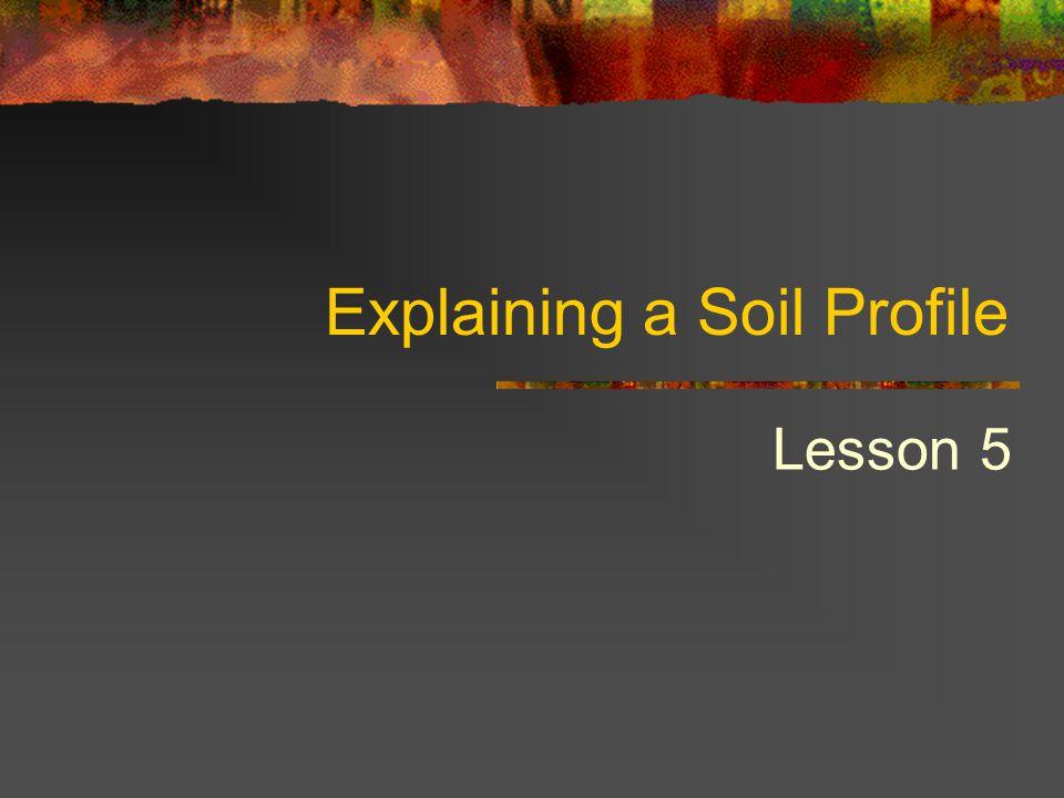 Explaining a Soil Profile