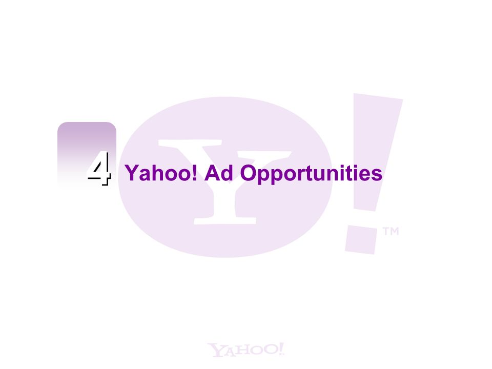 Yahoo! Ad Opportunities
