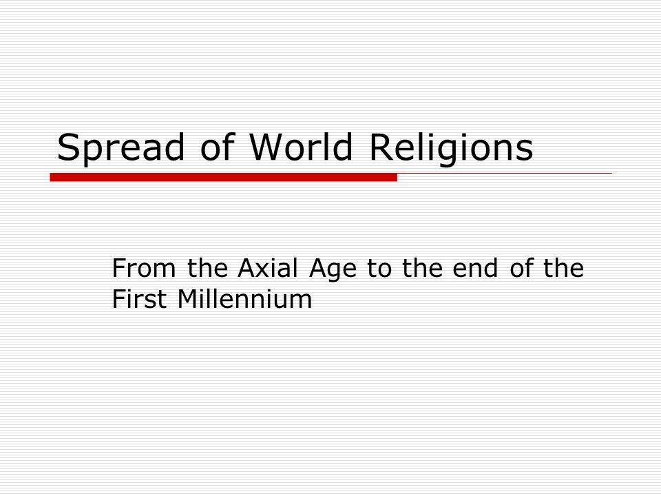 Spread of World Religions
