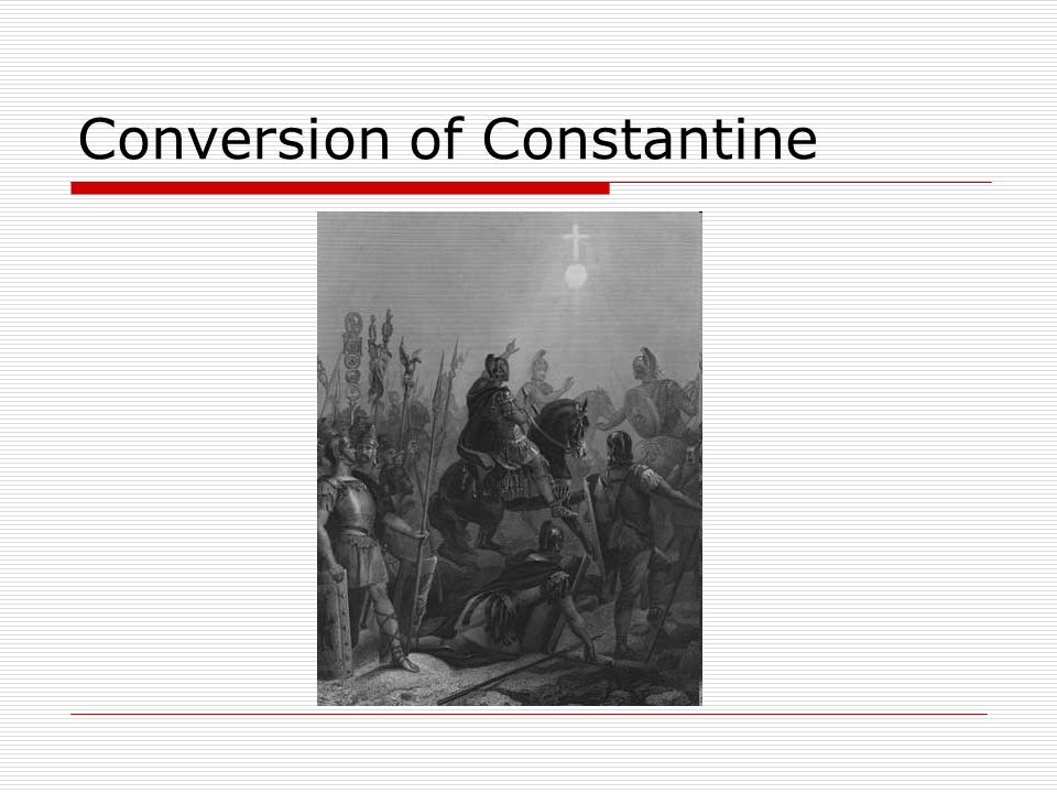 Conversion of Constantine
