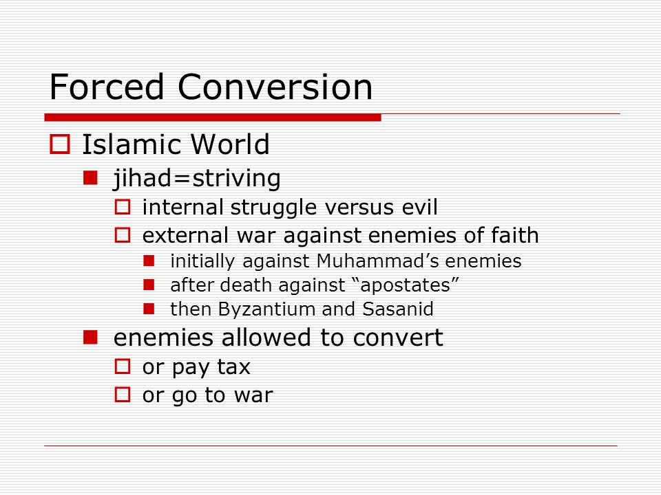 Forced Conversion Islamic World jihad=striving