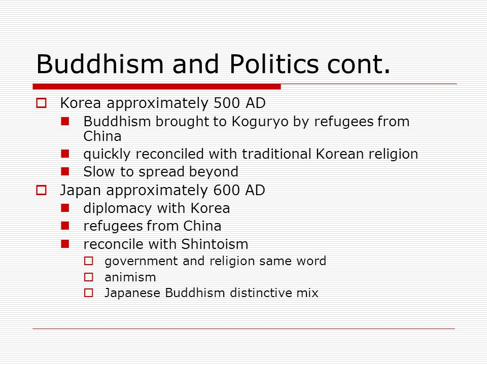 Buddhism and Politics cont.