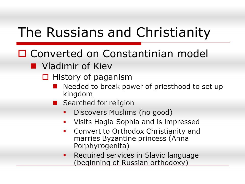 The Russians and Christianity