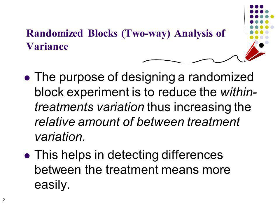 Randomized Blocks (Two-way) Analysis of Variance