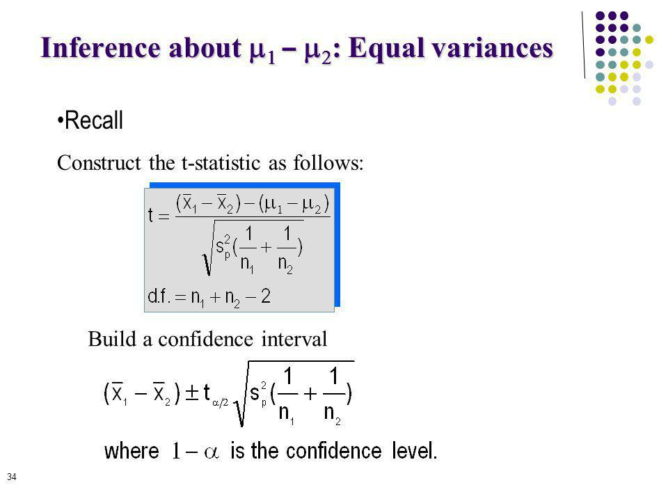 Inference about m1 – m2: Equal variances
