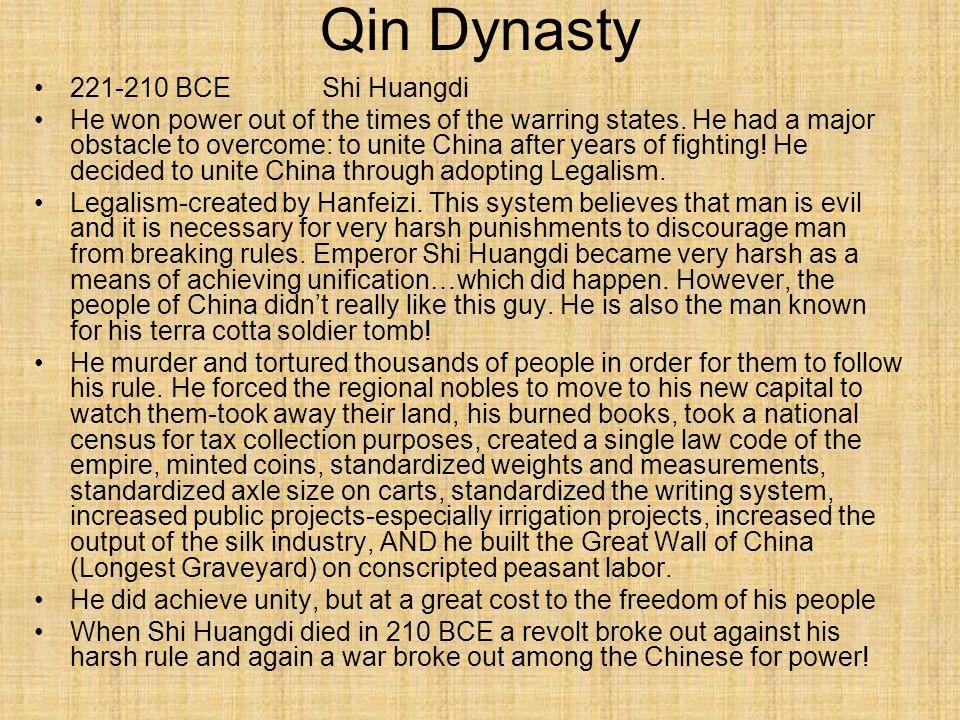 Qin Dynasty 221-210 BCE Shi Huangdi