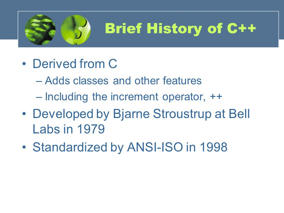 Brief History of C++ Derived from C