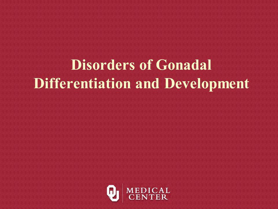 Disorders of Gonadal Differentiation and Development
