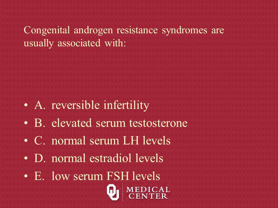 Congenital androgen resistance syndromes are usually associated with: