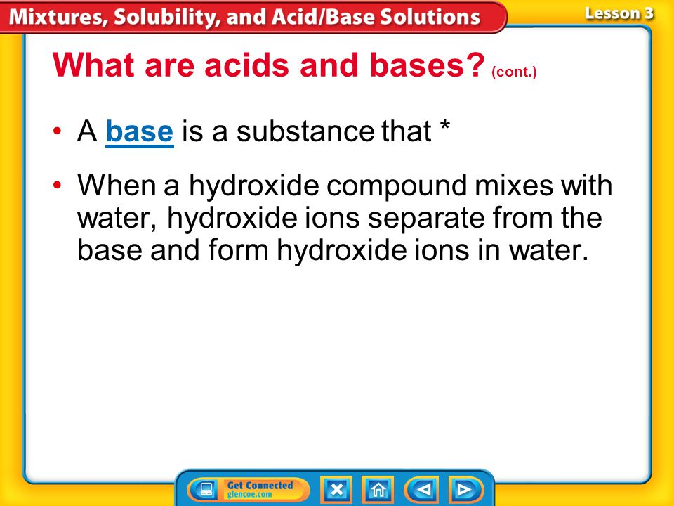 What are acids and bases (cont.)