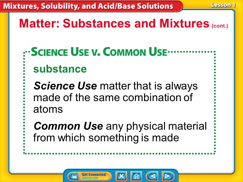 Matter: Substances and Mixtures (cont.)