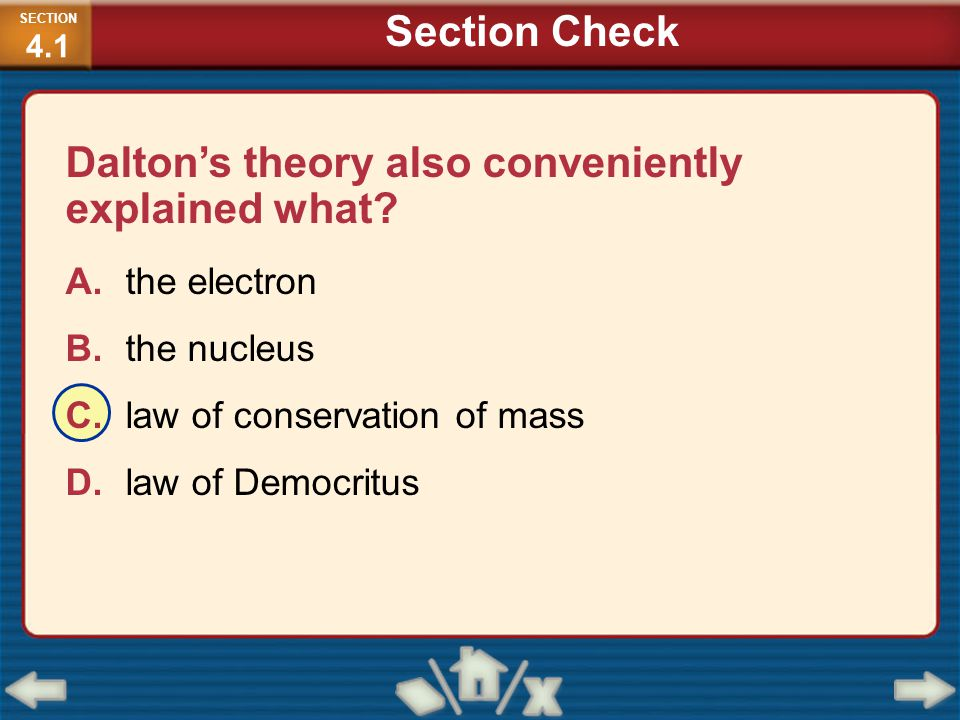 Dalton's theory also conveniently explained what