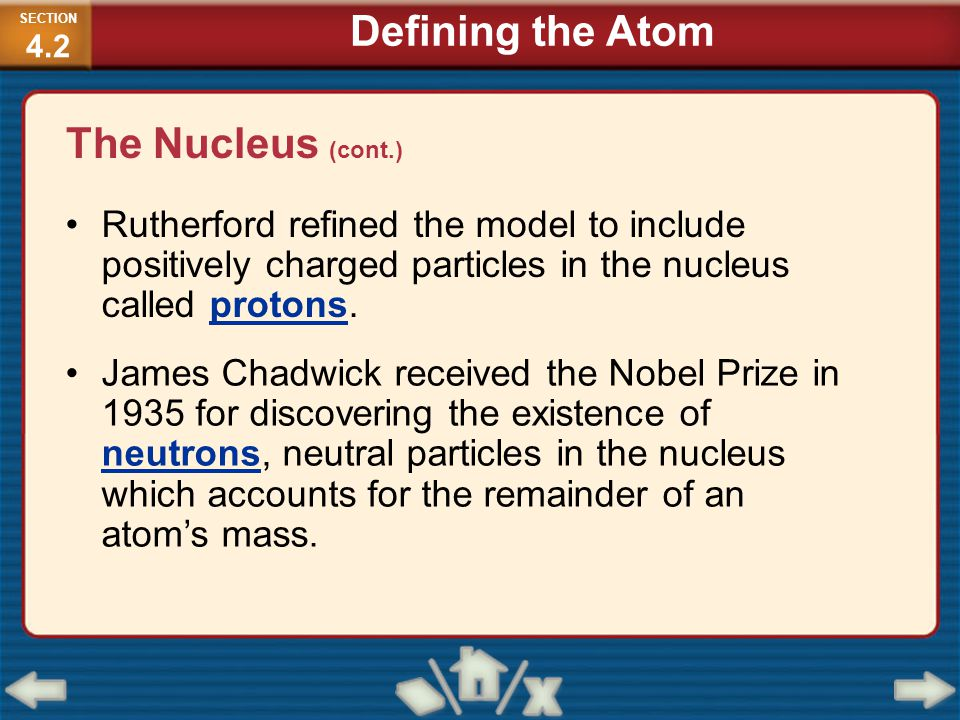 Defining the Atom The Nucleus (cont.)