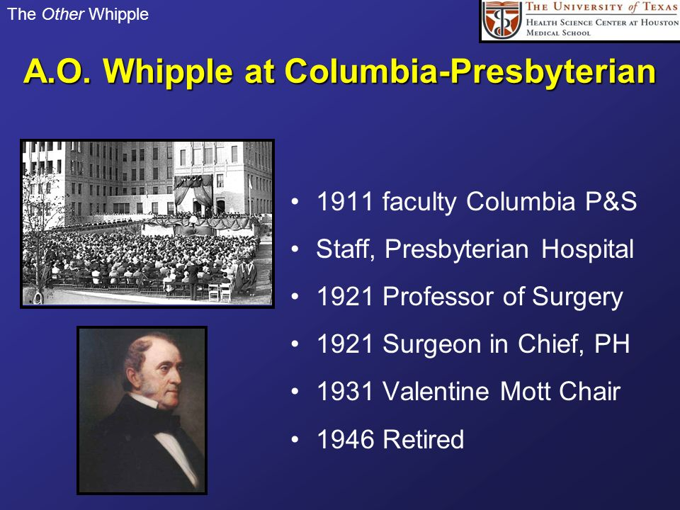 A.O. Whipple at Columbia-Presbyterian
