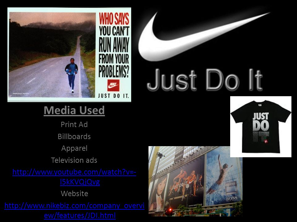 Media Used Print Ad Billboards Apparel Television ads