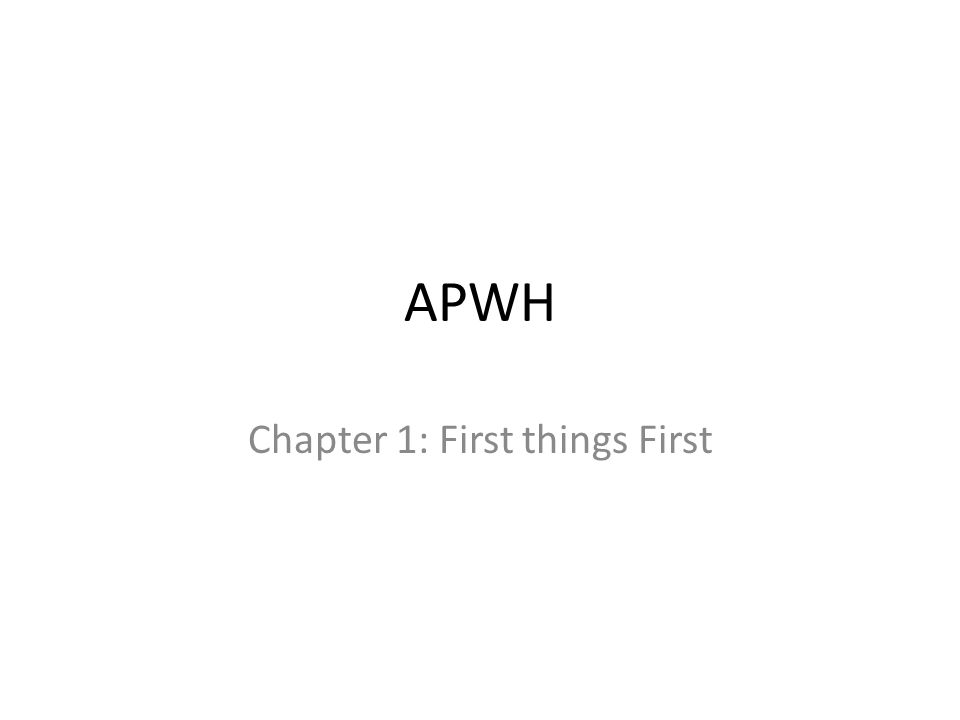Chapter 1: First things First