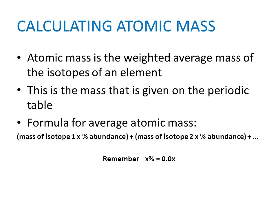 CALCULATING ATOMIC MASS