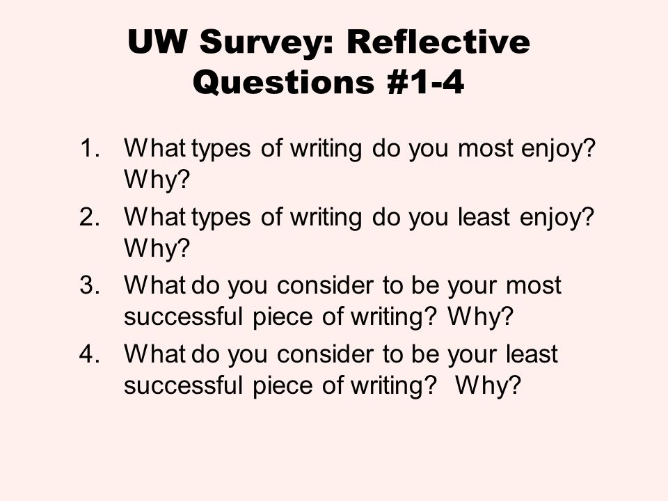 UW Survey: Reflective Questions #1-4