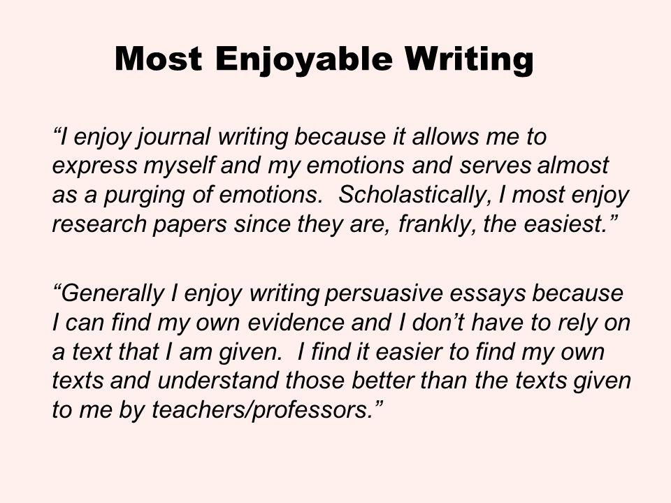 Most Enjoyable Writing