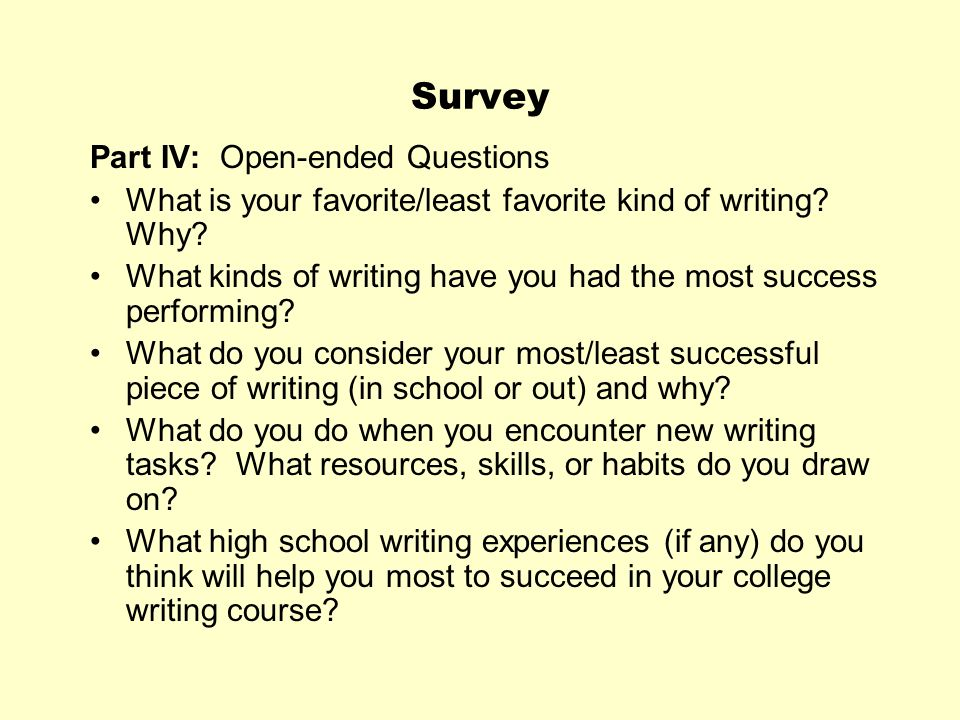 Survey Part IV: Open-ended Questions