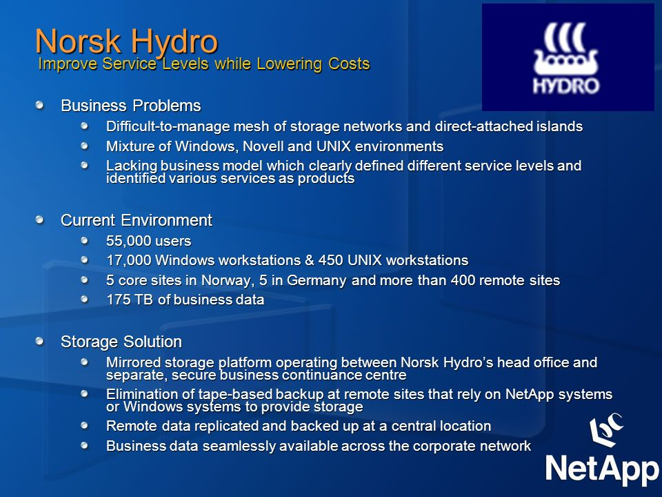 Norsk Hydro Improve Service Levels while Lowering Costs