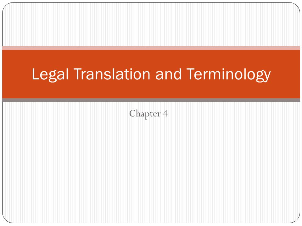 Legal Translation and Terminology