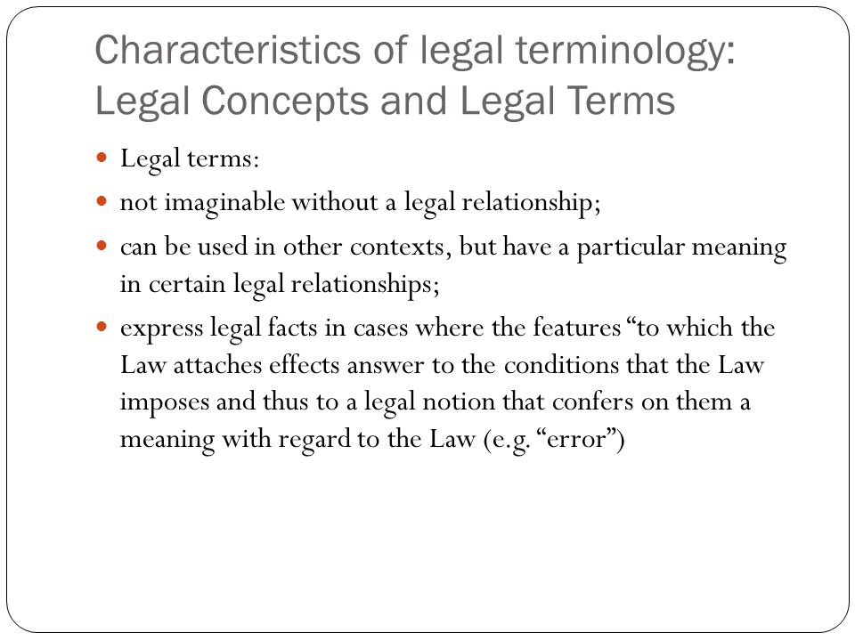 Characteristics of legal terminology: Legal Concepts and Legal Terms