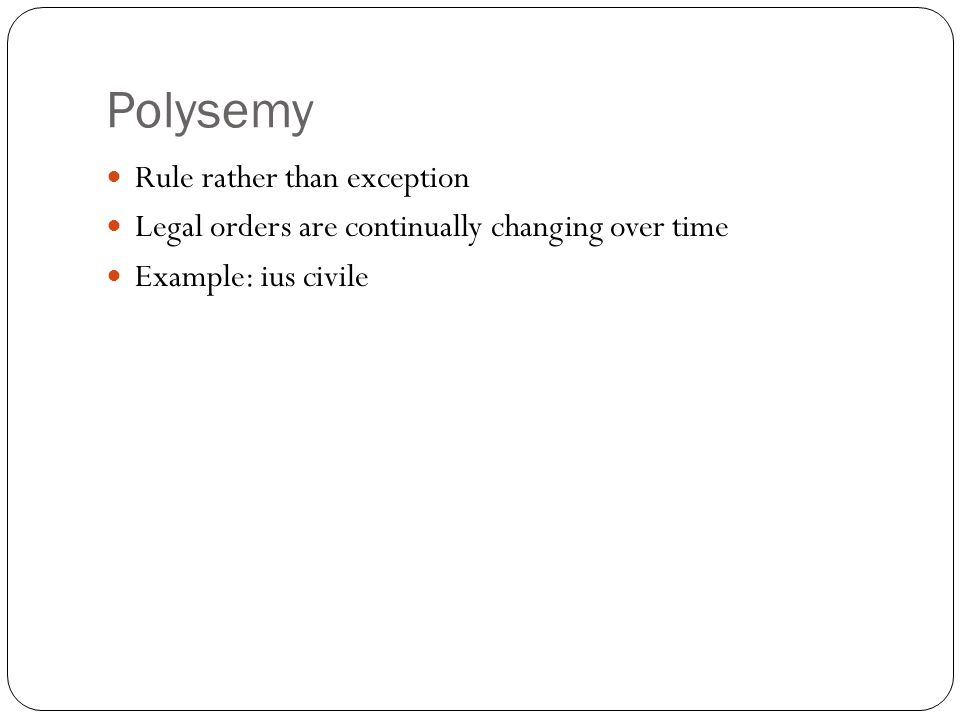 Polysemy Rule rather than exception