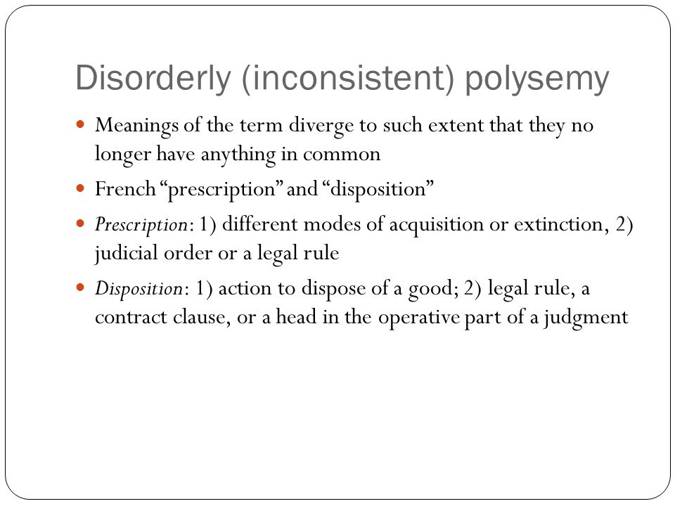 Disorderly (inconsistent) polysemy