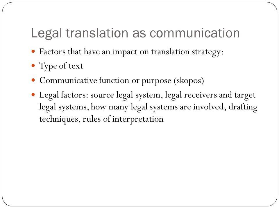Legal translation as communication