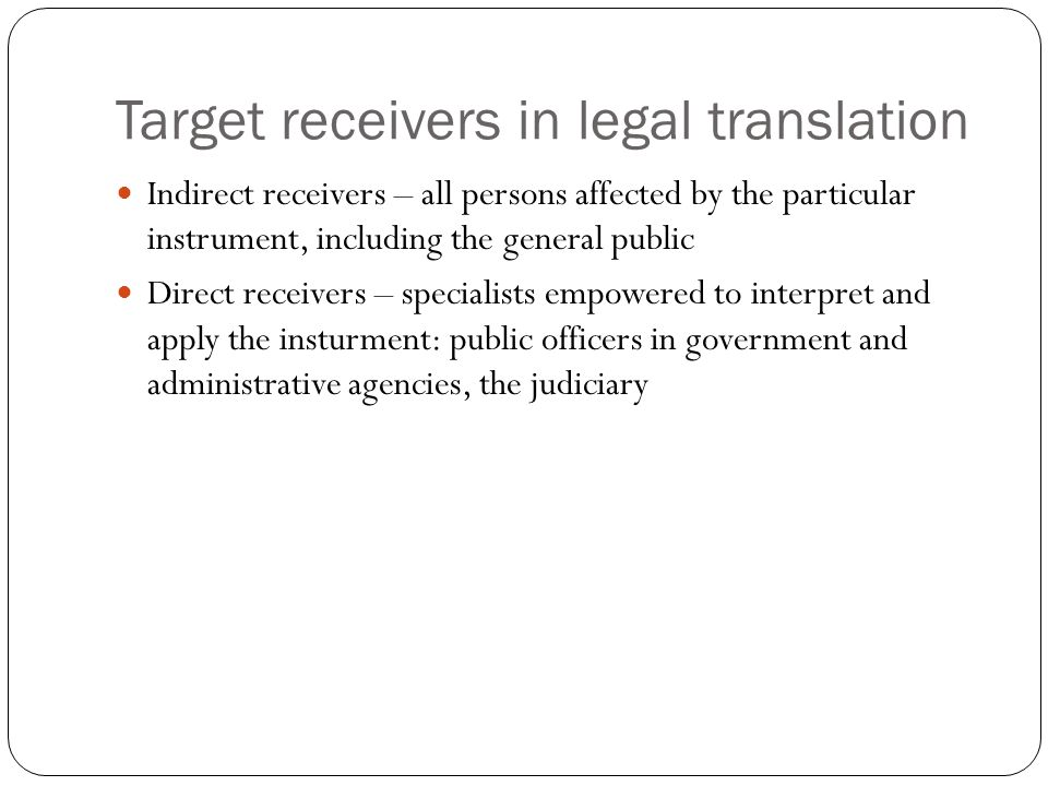 Target receivers in legal translation