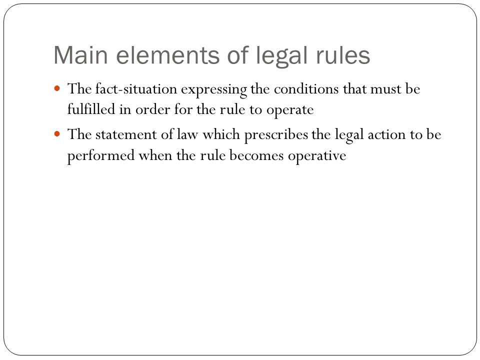 Main elements of legal rules